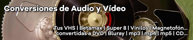 Conversiones de Audio y Vídeo
